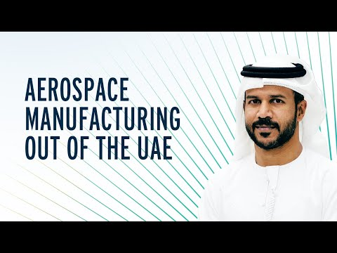 Aerospace Manufacturing out of the UAE | Investing in Innovation | Mubadala