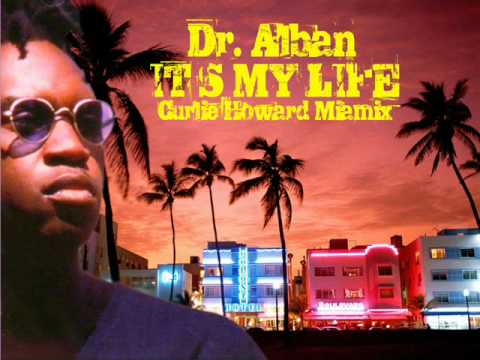 Dr Alban  Its My Life Pum Pum Remix