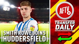 Mustafi Galatasaray bound & Smith-Rowe Joins Huddersfield | AFTV Transfer Daily Show
