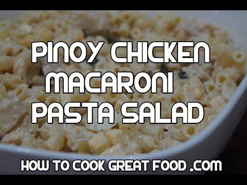 Paano magluto Pinoy Chicken & Macaroni Pasta Salad Recipe Video - Filipino Tagalog