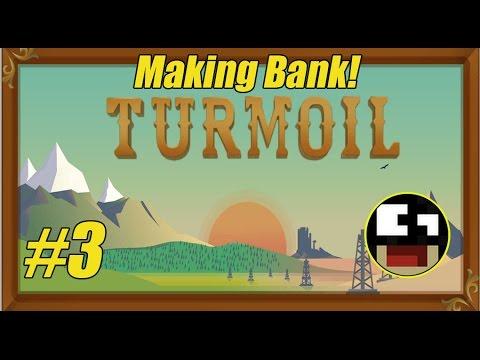 Turmoil Gameplay - Storage and Making Bank! - Ep3