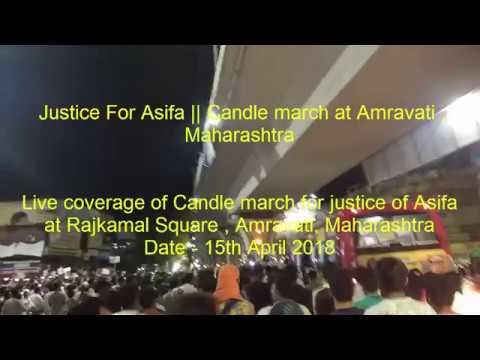 Justice For Asifa || Candle march at Amravati , Maharashtra