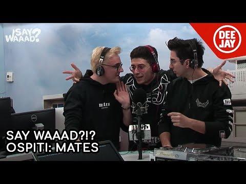 Mates: il Say Quiiz, il freestyle e lo sparasoldi – SayWaaad?!?
