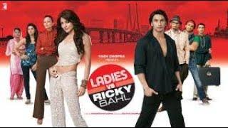 Ladies vs Ricky Bahl Full Movie best facts with story   Ranveer Singh   Anushka Sharma