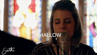 Shallow - Acoustic cover by Sath ft. Paulien Bousson