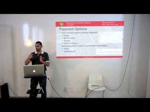 Barcelona Wordpress Meet Up 2 -  Part 1  - Shadi Manna - WooCommerce