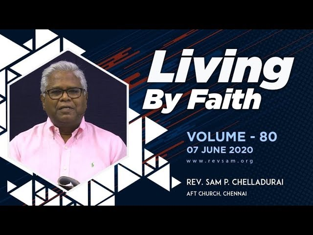 AFT Church I The Pinnacle of Faith #16: The Already and...(Part-4) I Rev. Sam P. Chelladurai