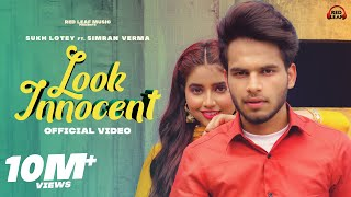 Look Innocent (Official Video) Sukh Lotey | Simran Verma | New Punjabi Song 2021| Red Leaf Music