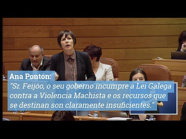 Ana Pontón: Sr. Feijóo, o seu goberno incumpre a Lei Galega contra a Violencia Machista e os recursos que se destinan son claramente insuficientes