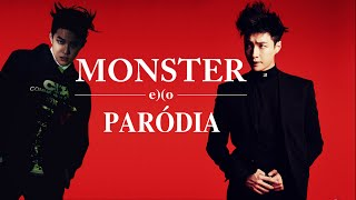 EXO - Monster [PARÓDIA]