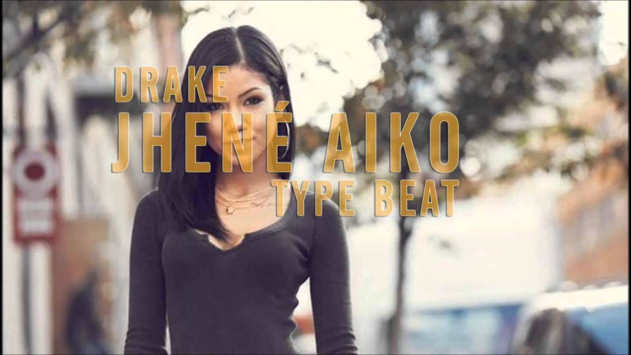 Drake Jhene Aiko Type Beat New 2016 Youtube