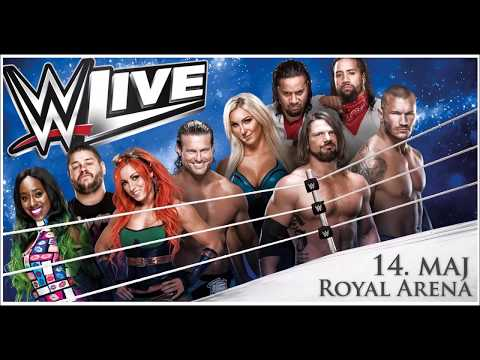 WWE Royal Arena Cobenhagen. 2017. 14. 05 .