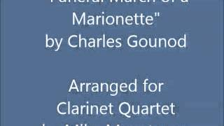 """Funeral March of a Marionette"" for Clarinet Quartet"