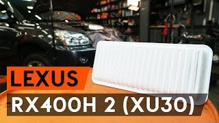 How to replace Air Filter LEXUS RX (MHU3_, GSU3_, MCU3_) Tutorial