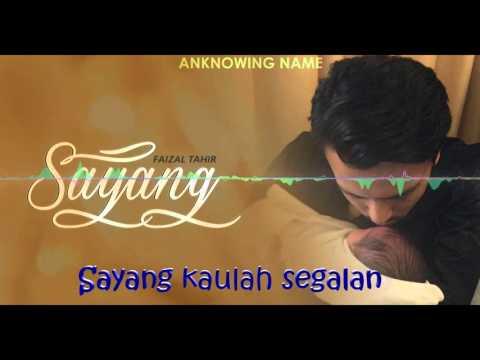 Sayang By Faizal Tahir lirik