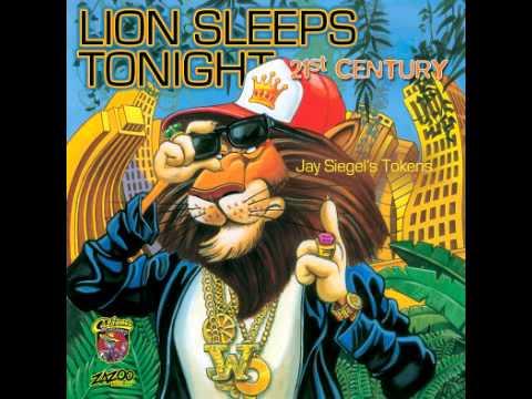 Lion Sleeps Tonight 21st Century