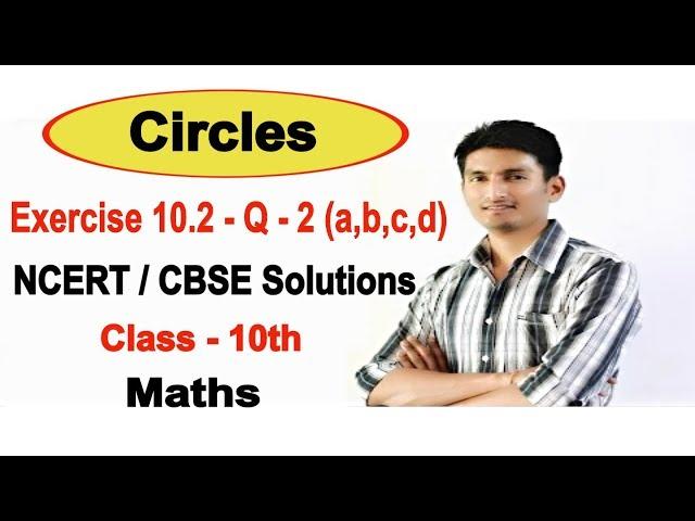 Exercise 10.2 -Question 2 (a,b,c,d) -Circles - NCERT/CBSE Solutions for class 10th maths | Truemaths