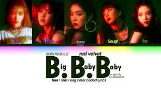 """how would red velvet sing """"B.B.B"""" by dalshabet (the velvet t…"""