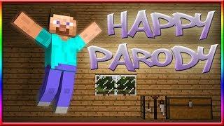 Happy - Pharrell Williams - MineCraft Parody (Music Video)