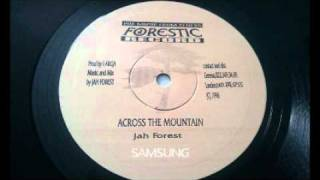 Jah Forest - Across The Montain