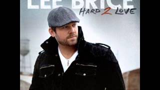 Lee Brice-Hard To Love (lyrics)