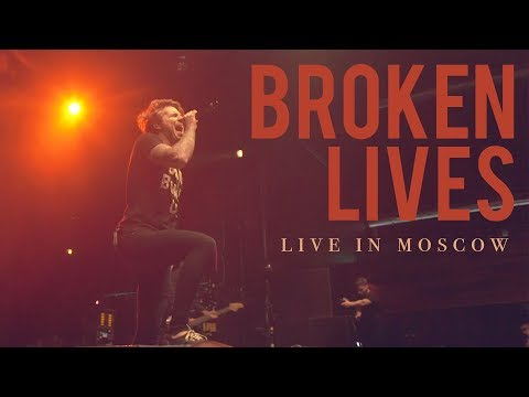 """Our Last Night - """"Broken Lives"""" (LIVE IN MOSCOW)"""