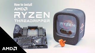 Ryzen™ Threadripper™ Processors – Installation Guidance Video
