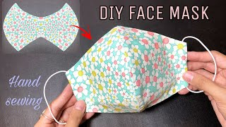 DIY Fabric Face Mask Hand Sewing Tutorial How to make a simple face mask