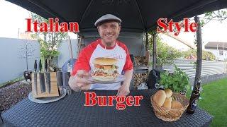 Italian - Style Burger