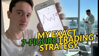 My Exact 7-Figure Trading Strategy (This Is What You're Missing!)
