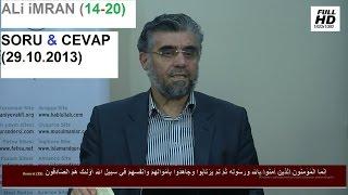 ALi iMRAN (14-20) - SORU & CEVAP (29.10.2013)