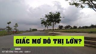 Nhà đất KDT mới Đông Tăng Long, Nguyễn Duy Trinh, Trường Thạnh, Quận 9 - Land Go Now ✔
