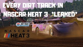 EVERY DIRT TRACK IN NASCAR HEAT 3 *LEAKED*