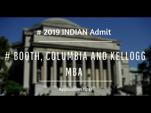 Getting Into Top 5 US MBA Programs| Admits From Booth, Columbia And Kellogg