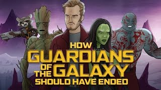Repeat youtube video How Guardians of the Galaxy Should Have Ended