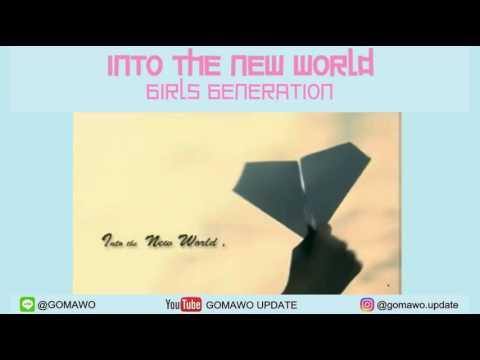 LIRIK GIRLS GENERATION - INTO THE NEW WORLD