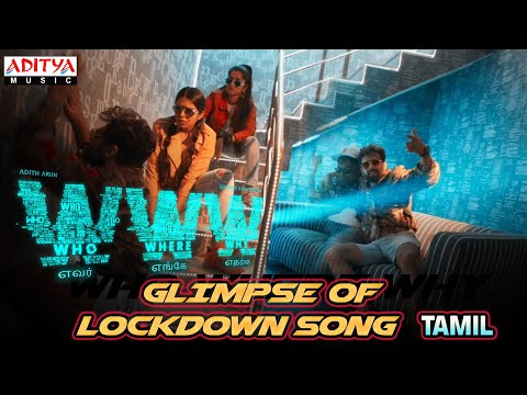 Lockdown Song  (Tamil)  | WWW Songs |  Adith Arun | Shivani Rajashekar | K.V.Guhan