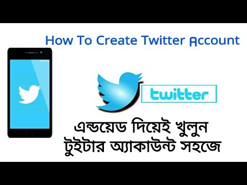 Create Twitter Account On Android Mobile  Easily | Bangla Tutorial