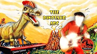 The Dinosaur ABC - Daddy Donut | Dino song for kids - Alphabet music video for children