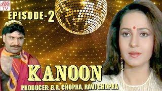 Kanoon || BR Chopra SuperHit Hindi TV Serial-Khamoshi| Episode-2 | Popular Hindi Serial @ BR Studio