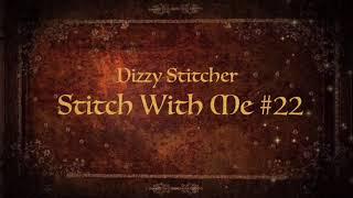 Stitch With Me #22