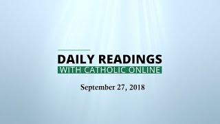 Daily Reading for Thursday, September 27th, 2018 HD Video