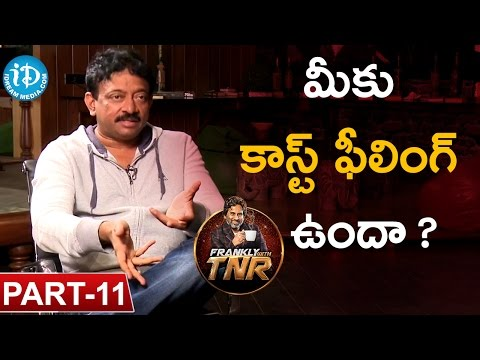 Ram Gopal Varma #RGV Exclusive Interview Part #11 | Frankly With TNR #25 |Talking Movies with iDream