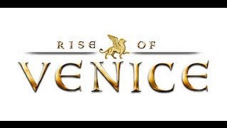 Rise of Venice - How to Build Profitable Trade Routes