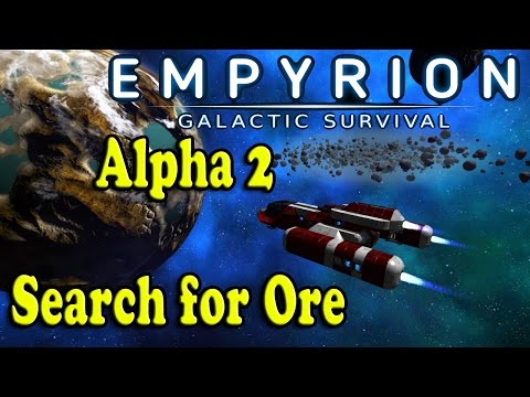 Empyrion Galactic survival - Search For Ore - Alpha 2 Gameplay
