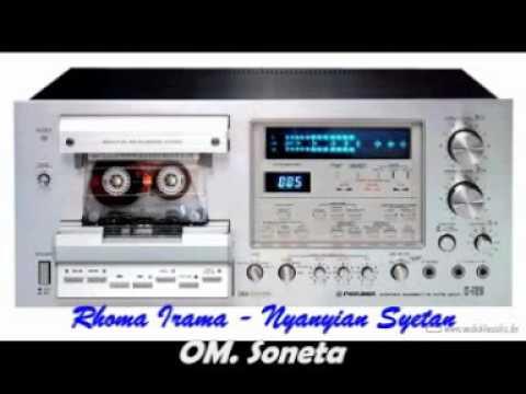 [ OM SONETA ]  Rhoma Irama -  Nyanyian Syetan