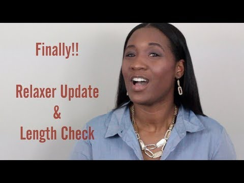 Relaxer Update and 2019 Length Check