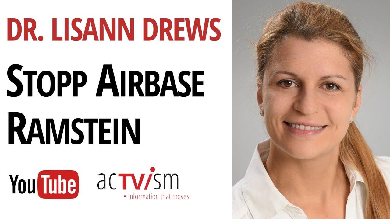 Stopp Air Base Ramstein   Interview mit Dr. med. Lisann Marie Drews