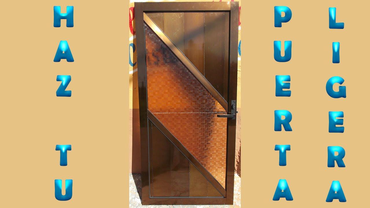 Como hacer una puerta ligera de aluminio 1 youtube for Como hacer una puerta de madera para jardin