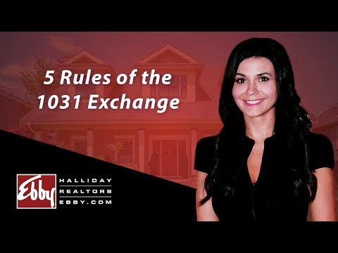 Northern Texas Real Estate Agent: 5 rules of the 1031 exchange